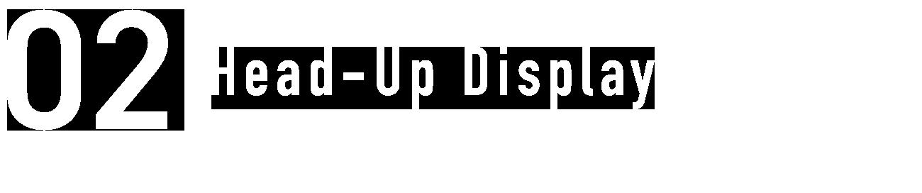 02.Head Up Display